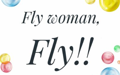 Fly woman, Fly!